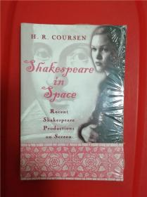 Shakespeare in Space: Recent Shakespeare Productions on Screen (近期莎士比亚影视作品研究)