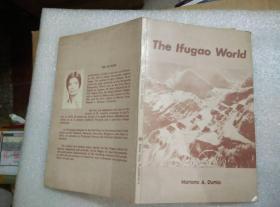 THE IFUGAO WORLD  这世界