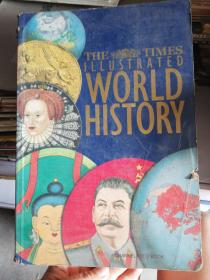 WORLD HISTORY   THE TIMES ILLUSTRATED