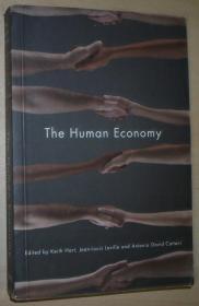 英文原版书 The Human Economy: A Citizens Guide 平装 Paperback 2010 by Keith Hart (Author), Jean-Louis Laville (Author), Antonio David Cattani (Author)