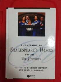 A Companion to Shakespeare's Works, Volume II: The Histories (莎士比亚著作指南第2卷:历史剧)研究文集