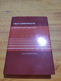 TEXT CONSTRUCTS ahermeneuticapproach文本结构诠释学方法