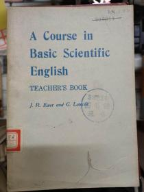 《A Course in Basic Scientific English TEACHERS BOOK》(基础科技英语教材-教师用)