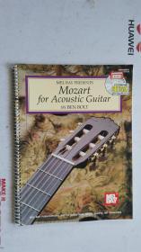 老乐谱  英文原版  MEL BAY PRESENTS  Mozart for Acoustic Guitar  梅尔湾向莫扎特赠送原声吉他  【附:光盘。】