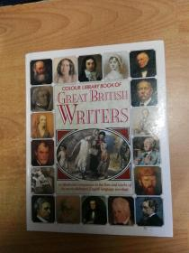 Colour Library Book Of Great British Writers  彩图版英国伟大作家(大16开精装 英文版)