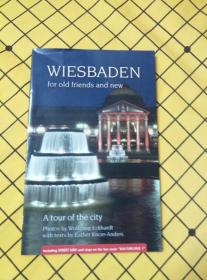 WIESBADEN for old friends and new(英文原版,威斯巴登邀约老朋友和新朋友)