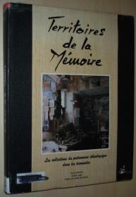 法语原版书 Territoires de la mémoire: Les collections du patrimoine ethnologique dans les écomusées 大型精装本 Cartonné –1992 de Marc Augé (Auteur)