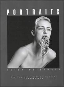 Portraits: The Portrait in Contemporary Photography