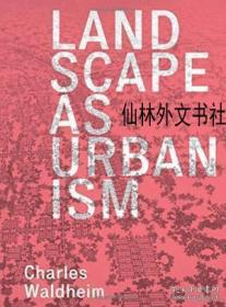 【包邮】2016年出版 Landscape As Urbanism: A General Theory