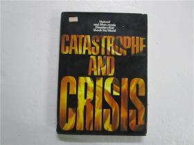 CATASTROPHE AND CRISIS (灾难和危机) 大16开精装英文原版