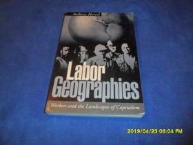 Labor Geographies: Workers and the Landscape of Capitalism