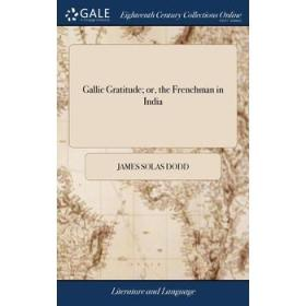 Gallic Gratitude; or, the Frenchman in India