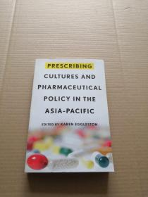 prescribing cultures and pharmaceutical policy in the asia-pacific