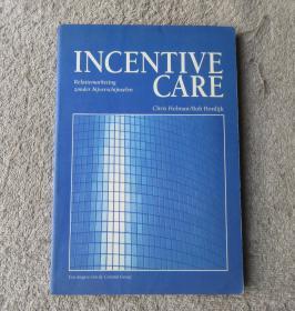 Incentive care: relatiemarketing zonder bijverschijnselen(外文原版 荷兰语)