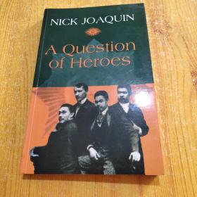 NICK JOAQUIN  A Question of Heroes