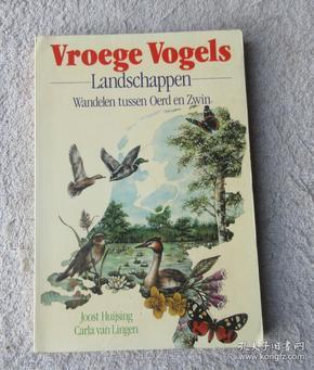 Vroege Vogels landschappen: wandelen tussen Oerd en Zwin(外文原版 荷兰语)