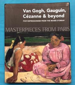 Masterpieces from Paris: Van Gogh, Gauguin,Cézanne 凡高  高更  塞尚(2010年版)(品好)
