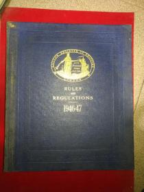 RULES  AND  REGULATIONS 1946-47  规章制度1946-47    精装