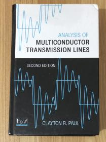 Analysis of Multiconductor Transmission Lines, Second Edition 多导体传输线分析 9780470131541