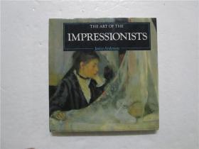 THE ART OF THE IMPRESSIONISTS 印象派艺术( 24开 英文原版)