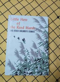 Little Hero of the Reed Marsh  AND OTHER CHILDREN'S STORIES(英文版,芦荡小英雄)