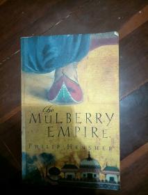 英文原版书 PHILIP HENSHER THE MULBERRY EMPIRE