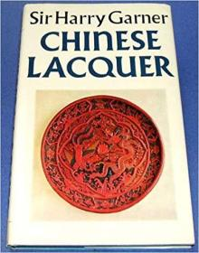 Chinese lacquer (The Arts of the East)