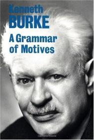 A Grammar of Motives 英文原版书 动机的语法Kenneth Burke 心理学
