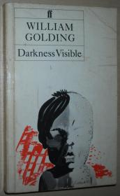 英文原版经典小说 Darkness Visible  by William Golding  (Author)