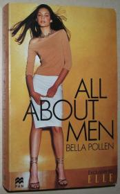 英文原版畅销小说 All about Men / 1997 by Bella. Pollen  (Author)