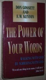 英文原版经典畅销书 The Power of Your Words , 1981 by E. W. Kenyon  (Author), Don Gossett (Author)
