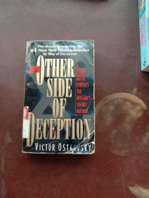 The Other Side Of Deception: A Rogue Agent Exposes The Mossads Secret Agenda   英文原版
