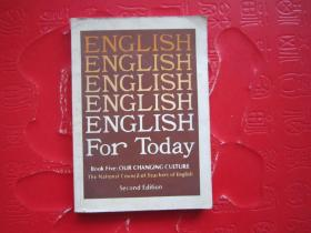 ENGLISH FOR TODAY Book5 OURCHANGING CULTURE 2nd Fdition