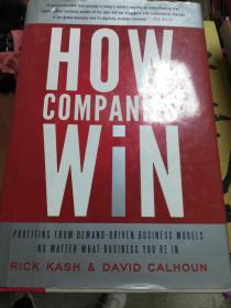 [现货]How Companies Win: Profiting from Demand-driven Business Models No Matter What Business Youre in 9780062000453