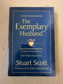 The Exemplary Husband: A Biblical Perspective(原版英文)