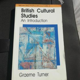Graeme Turner /  British Cultural Studies:An introduction (media and popular culture 7) 格雷姆·特纳 《英国文化研究导论》英文原版