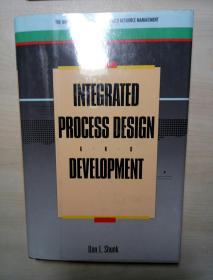 INTEGRATED PROCESS DESIGN AND DEVELOPMENT【集成过程设计与开发】