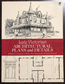 Late Victorian Architectural Plans and Details 维多利亚晚期建筑设计与细节