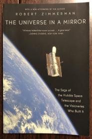 The Universe in a Mirror: The Saga of the Hubble Space Telescope and the Visionaries Who Built It 哈伯太空望远镜简史