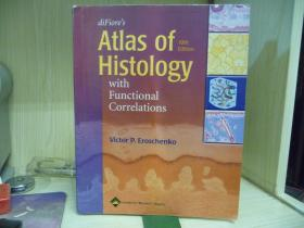 Atlas of Histology with Functional  Clinical Correlations(10thEdition)