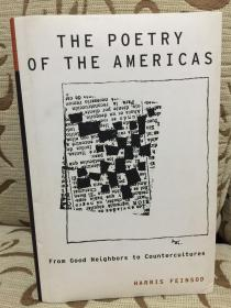 The poetry of the Americas- from good neighbors to countercultures by Harris Feinsod