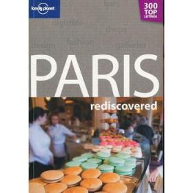 Lonely Planet: Paris Rediscovered孤独星球:重新发现巴黎