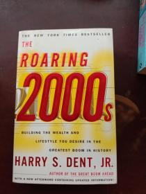 The Roaring 2000\s: Building the Wealth & Lifestyle You Desire【咆哮2000年代,哈利丹特,英文原版】