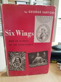 Six Wings Men of Science in the Renaissance