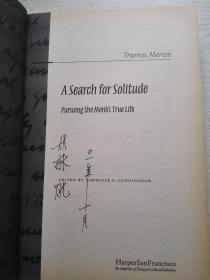 A Search for Solitude:Pursuing the Monk's True Life