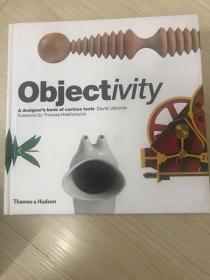 Objectivity:a designer's book of curious tools