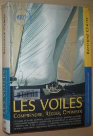 法语原版书 Les voiles. Comprendre, régler, optimiser /插图 风帆船 2000 de Bertrand Chéret (Auteur), Gildas Plessis (Illustrations)