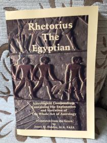 Rhetorius the Egyptian:Astrological compendium translated from Greek by James Herschel Holden - 由希腊语译成英语