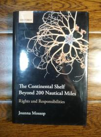 The Continental Shelf Beyond 200 Nautical Miles: Rights and Responsibilities 200海里以外的大陆架:权利和义务