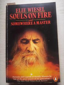 SOUL ON FIRE and SOMEWHERE A MASTER